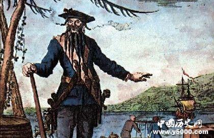 黑胡子爱德华蒂奇_历史上真实的黑胡子_历史上的黑胡子海贼